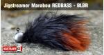 Jigstreamer Marabou REDBASS - BLBR