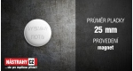 průměr 25 mm - magnet +0,20 €