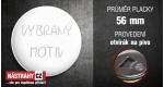 průměr 56 mm - otvírák na pivo +0,78 €