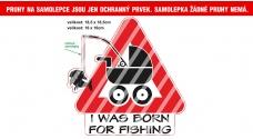 Rybárska samolepka Born for fishing